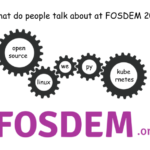 What do people talk about at FOSDEM 2020